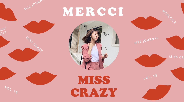 【Mercci22 x Miss Crazy 最瘋聯名】